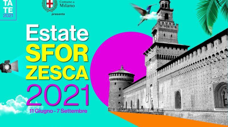 Estate Sforzesca 2021 a Milano